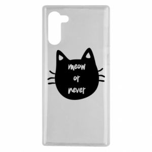 Samsung Note 10 Case Meow or never