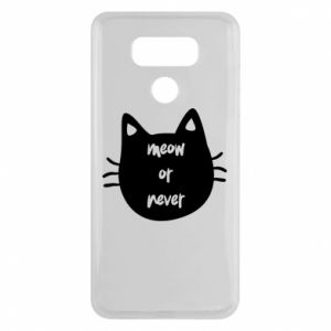 LG G6 Case Meow or never