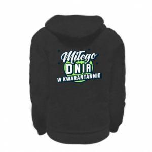 Kid's zipped hoodie % print% Have a nice day in quarantine