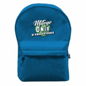 Backpack with front pocket Have a nice day in quarantine