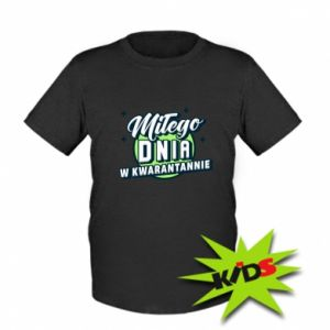 Kids T-shirt Have a nice day in quarantine