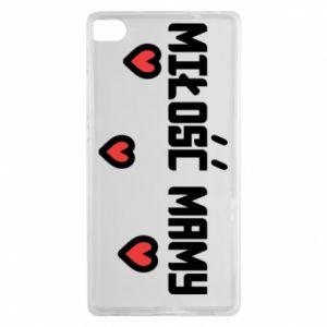 Etui na Huawei P8 Miłość mamy