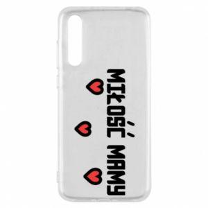 Etui na Huawei P20 Pro Miłość mamy