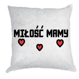 Poduszka Miłość mamy