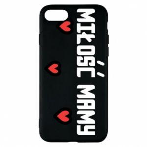 Etui na iPhone 7 Miłość mamy