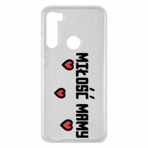 Etui na Xiaomi Redmi Note 8 Miłość mamy