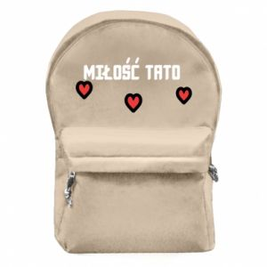 Backpack with front pocket Dad's love