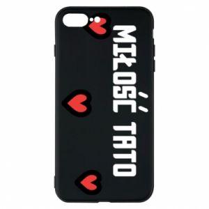 Etui do iPhone 7 Plus Miłość taty