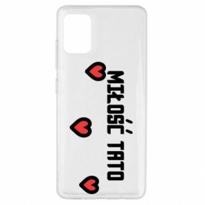 Samsung A51 Case Dad's love