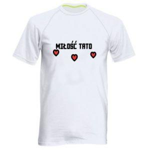 Koszulka sportowa męska Miłość taty