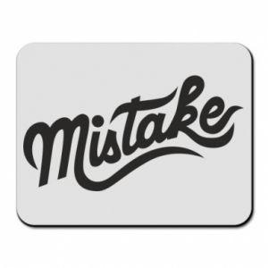 Podkładka pod mysz Mistake