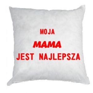 Poduszka Moja mama jest najlepsza