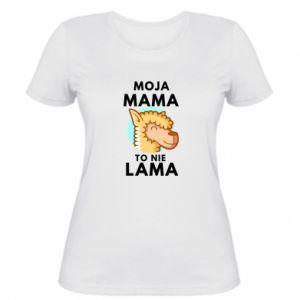 Koszulka damska Moja mama to nie lama