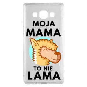 Etui na Samsung A5 2015 Moja mama to nie lama