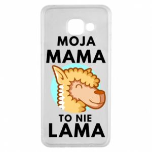 Etui na Samsung A3 2016 Moja mama to nie lama