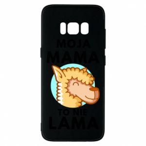 Etui na Samsung S8 Moja mama to nie lama