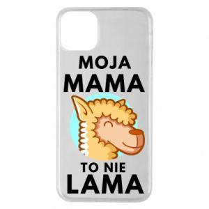 Etui na iPhone 11 Pro Max Moja mama to nie lama