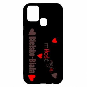 Samsung M31 Case My love is Bielsko-Biala