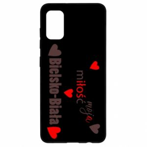 Samsung A41 Case My love is Bielsko-Biala