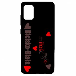 Samsung A51 Case My love is Bielsko-Biala