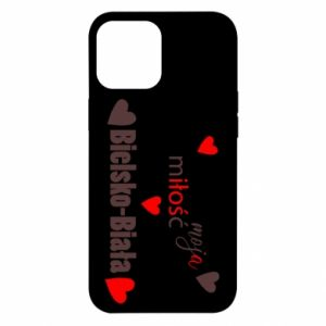 iPhone 12 Pro Max Case My love is Bielsko-Biala