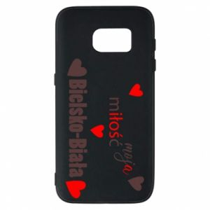 Samsung S7 Case My love is Bielsko-Biala