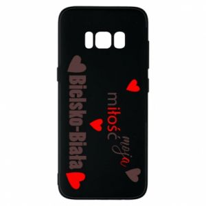 Samsung S8 Case My love is Bielsko-Biala