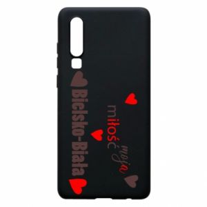 Huawei P30 Case My love is Bielsko-Biala