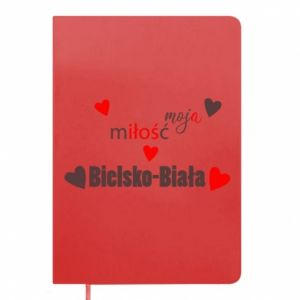 Notepad My love is Bielsko-Biala