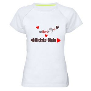 Women's sports t-shirt My love is Bielsko-Biala