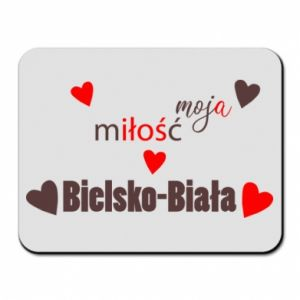 Mouse pad My love is Bielsko-Biala