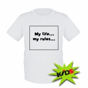 Kids T-shirt My life... my rules...