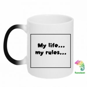 Chameleon mugs My life... my rules...