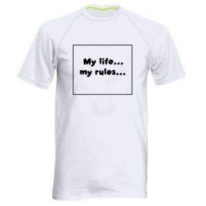 Men's sports t-shirt My life... my rules...