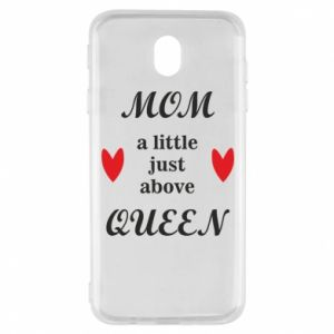 Etui na Samsung J7 2017 Mom a tittle just above queen