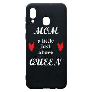 Etui na Samsung A20 Mom a tittle just above queen