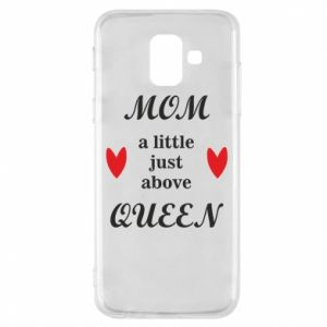 Etui na Samsung A6 2018 Mom a tittle just above queen