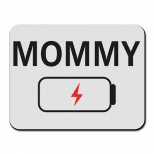 Mouse pad Mommy charge - PrintSalon