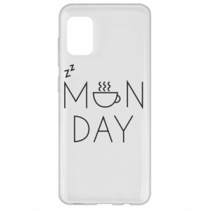 Samsung A31 Case Monday