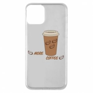iPhone 11 Case More coffee