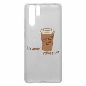 Etui na Huawei P30 Pro More coffee