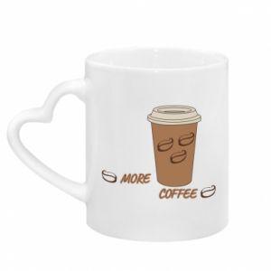 Kubek z uchwytem w kształcie serca More coffee