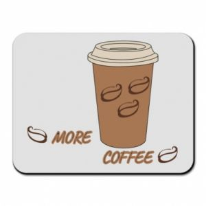 Mouse pad More coffee