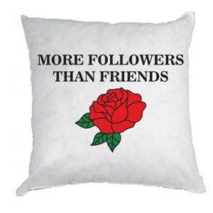 Poduszka More followers than friends