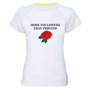 Damska koszulka sportowa More followers than friends