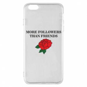 Etui na iPhone 6 Plus/6S Plus More followers than friends