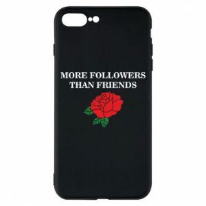 Etui na iPhone 8 Plus More followers than friends