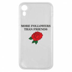 Etui na iPhone XR More followers than friends