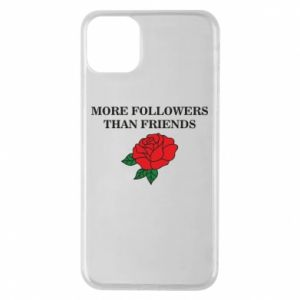 Etui na iPhone 11 Pro Max More followers than friends
