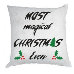 Pillow Most magical Christmas ever